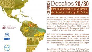 """Experto de CEPAL dictará conferencia """"Desafíos 20/30 para la Economía y el Desarrollo de América Latina y El Caribe"""""""
